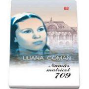 Numar matricol 709 (Liliana Coman)