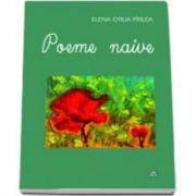 Poeme naive (Elena Otilia Pirlea)