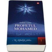 Profetul Mahomed. Nesfarsita lumina (M. Fethullah Gulen)