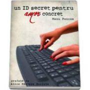 Manu Pencea, Un ID secret pentru amor concret