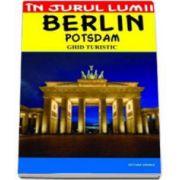 Berlin - ghid turistic (Mircea Cruceanu si Claudiu Viorel Savulescu)