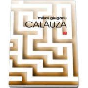 Calauza (Mihai Giugariu)
