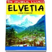 Elvetia. Ghid turistic