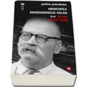 Memoriile mandarinului valah (jurnal 1957-1958)