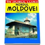 Nordul Moldovei - ghid turistic (Corina Popa)