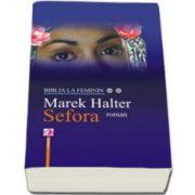 Biblia la feminin SEFORA roman