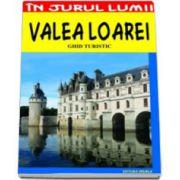 Valea Loarei - ghid turistic - Claudiu Viorel Savulescu