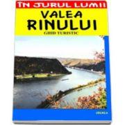 Valea Rinului. Ghid turistic
