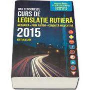 Curs de legislatie rutiera 2015, pentru obtinerea permisului de conducere auto. Mecanica, prim ajutor, conduita preventiva