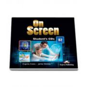 Curs de limba engleza On Screen B2 Class CD (3 CDs), CD pentru clasa a IX-a. Editie revizuita 2015