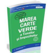 Marea Carte Verde a Taxelor si Impozitelor 2015. Actualizata cu legislatia in vigoare