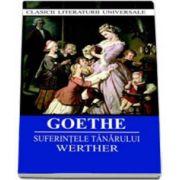 Johann Wolfgang von Goethe, Suferintele tanarului Werther
