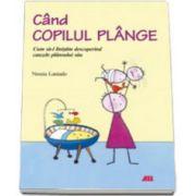 CAND COPILUL PLANGE