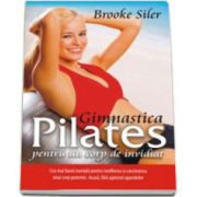 Gimnastica Pilates pentru un corp de invidiat
