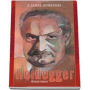 Heidegger - o scurta introducere