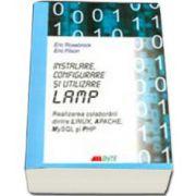 INSTALARE, CONFIGURARE SI UTILIZARE LAMP. REALIZAREA COLABORARII DINTRE LINUX, APACHE, MY SQL SI PHP
