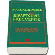 Manualul Merck - 88 de simptome frecvente (Diagnostic si tratament)