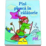 Pixi pleaca in calatorie