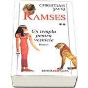 RAMSES. Vol. 2: UN TEMPLU PENTRU VESNICIE