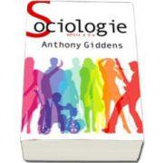 Anthony Giddens - Sociologie - Editia a V-a