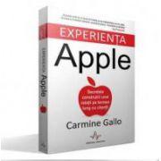 Carmine Gallo, Experienta Apple - Secretele construirii unei relatii pe termen lung cu clientii