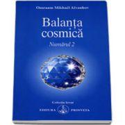 Omraam Mikhael Aivanhov, Balanta cosmica - Numarul 2 (Colectia Izvor)