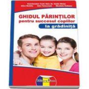 Dr. Vasile Molan, Ghidul parintilor pentru succesul copiilor la gradinita