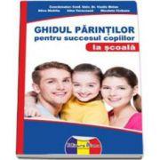 Dr. Vasile Molan, Ghidul parintilor pentru succesul copiilor la scoala