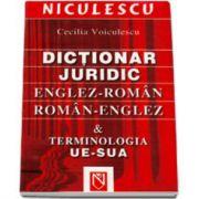 Cecilia Voiculescu, Dictionar juridic roman-englez / englez-roman (Terminologia UE-SUA)