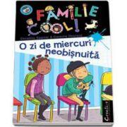 Christine Sagnier, O zi de miercuri neobisnuita - Familie Cool ! Volumul III