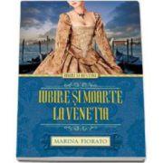 Marina Fiorato, Iubire si moarte la Venetia