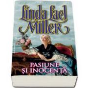 Linda Lael Milleer, Pasiune si inocenta