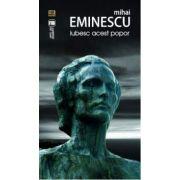 Mihai Eminescu, Iubesc acest popor