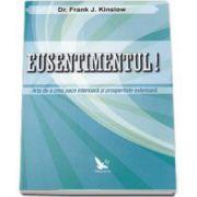 Frank Kinslow, Eusentimentul! Arta de a crea pace interioara si prosperitate exterioara