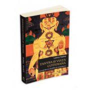 Lama Yeshe, Tantra si viata cotidiana - Cum sa devii un Budhha al compasiunii