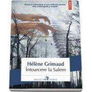 Intoarcere la Salem - Traducere din limba franceza si note de Daniel Nicolescu