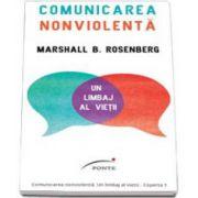 Marshall Rosenberg, Comunicarea nonviolenta. Un limbaj al vietii - Editie Paperback Brosat