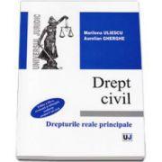 Marilena Uliescu, Drept civil - Drepturi reale principale. Eiditia a III-a revazuta si adaugita conform noului Cod Civil