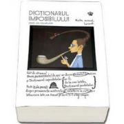 Dictionarul imposibilului - Didier van Cauwelaert. Colectia savoir-vivre