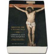 Cristul lui Velazquez (Miguel De Unamuno)