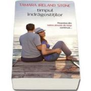 Tamara Ireland Stone, Timpul Indragostitilor