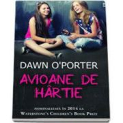 O Porter Dawn, Avioane de hartie