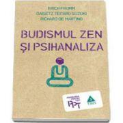 Erich Fromm, Budismul Zen si psihanaliza
