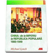China: de la imperiu la republica populara 1900-1948