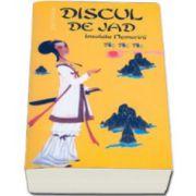 DISCUL DE JAD. INSULELE NEMURIRII - VOLUMUL 3