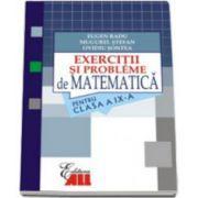 Matematica. Exercitii si probleme pentru clasa a IX-a