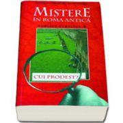 PUBLIUS AURELIUS. UN DETECTIV IN ROMA ANTICA. QUI PRODEST?