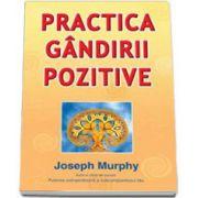 Practica gândirii pozitive