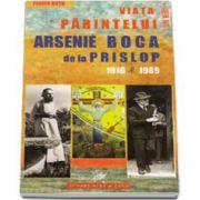 Viata parintelui Arsenie Boca de la Prislop 1910-1989