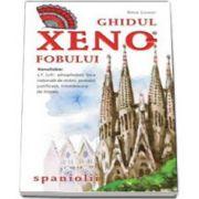 Ghidul Xenofobului. Spaniolii